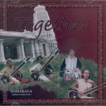 Together, with Shivunath &, Deobrath Mishra, Paolo Avanzo - Sitar, Chakkan Lal, Stefano Grazia - tabla